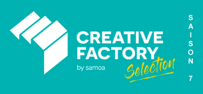 Creative Factory Selection - Saison 7